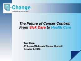 A `Sick Care` - Nebraska Cancer Coalition