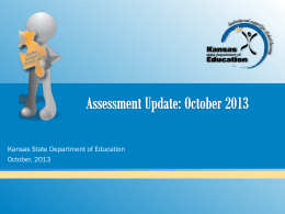 Assessment Update - Kansas State Department of Education