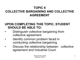 TOPIC 6 ADS 465 Collective Bargaining