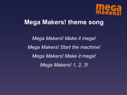 `Mega Makers!` song words