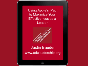Using Apple`s iPad to Maximize Your Effectiveness