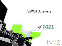 The SWOT Analysis &The Ansoff Matrix - BSAK Weebly