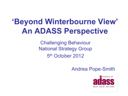 Beyond Winterbourne View An ADASS Perspective