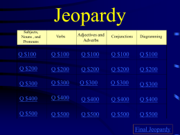 Ms. Springer`s Jeopardy Review Game