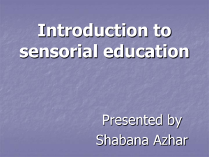 Introduction to sensorial education