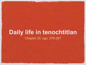 Daily life in tenochtitlan