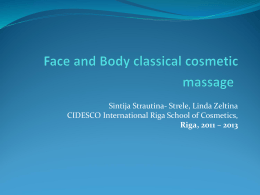Cosmetic body and facial classical massage