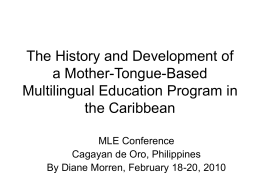 The History and Development of a Mother-Tongue