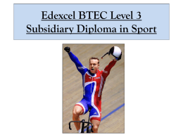 Edexcel BTEC Level 3 Subsidiary Diploma in Sport