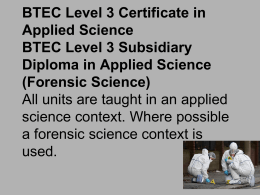 BTEC Level 3 Certificate in Applied Science BTEC Level 3
