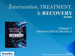Chapter 1 pptx - California Association for Alcohol/Drug Educators