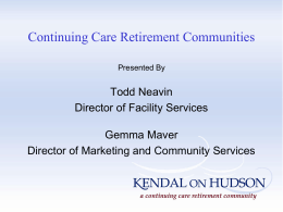 Continuing Care Retirement Communities Or, CCRCs
