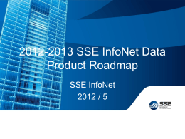 2012-2013 SSE InfoNet Data Product Road Map Mr. Johnason