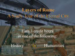 Layers of Rome: A study tour of the Eternal City.