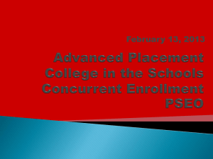 Advanced Placement College in the Schools Concurrent Enrollment
