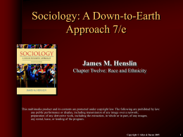 Sociology: A Down-to-Earth Approach, 7/e