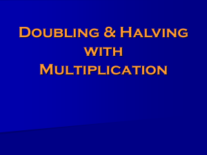 Doubling & Halving