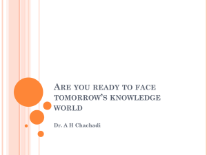 Are you ready to face tomorrow`s knowledge world, by Dr.Chachadi