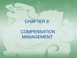 CHAPTER EIGHT: COMPENSATION MANAGEMENT