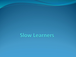 Slow Learners Presentation