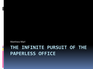 The Infinite Pursuit of the Paperless Office by Matt Marl.