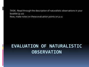 Evaluation of naturalistic observation