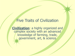 Five Traits of Civilization
