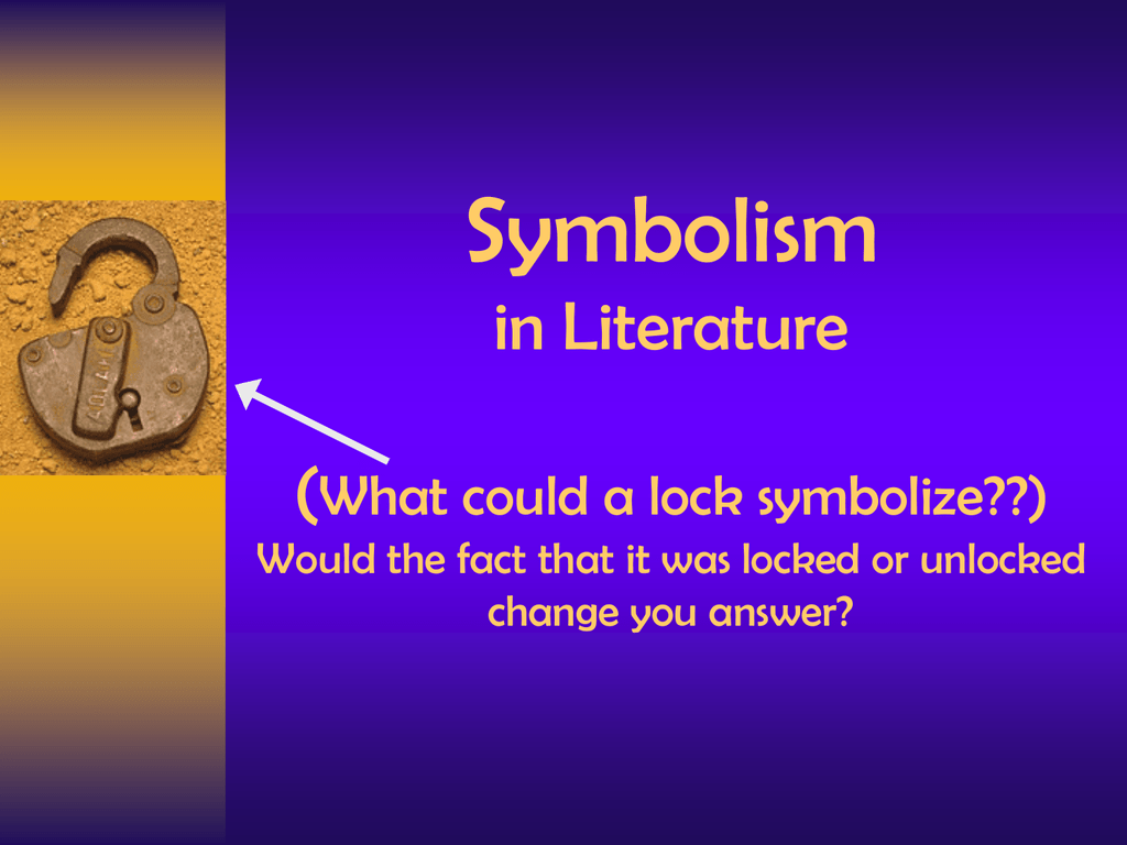 symbolism in literature what could a lock symbolize would the