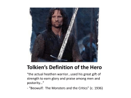 Tolkien`s Definition of the Hero