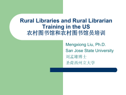Rural Libraries and Rural Librarian Training in the US 农村图书馆和