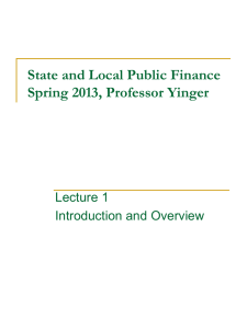 State and Local Public Finance Lecture 1: Introduction and Overview