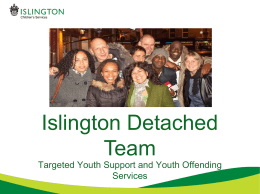 Islington Detached Team