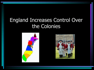 England Increases Control Over the Colonies