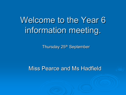 the Y6 SATs information evening powerpoint.