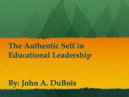 The Authentic Self in Educational Leadership