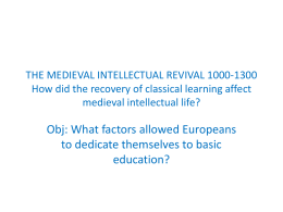 THE MEDIEVAL INTELLECTUAL REVIVAL 1000