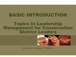 BASIC INTRODUCTION Soil & Water Conservation District Director`s