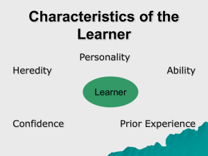 Characteristics of the learner