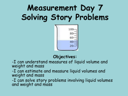 Measurement Day 7 Solving Story Problems Objectives