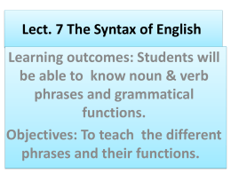 Lect. 7 The Syntax of English