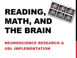 Reading, Math, and the Brain