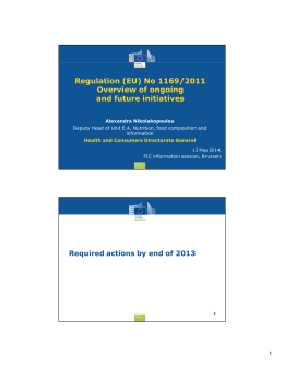 (EU) No 1169/2011 Overview of ongoing and future initiatives