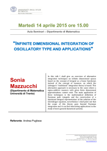 Infinite dimensional integration of oscillatory type and applications