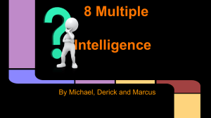 8 Multiple Intelligence by Michael,Marcus and Derick