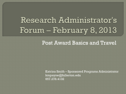 Research Administrator`s Forum * February 8, 2013