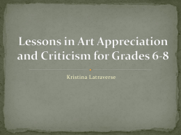 Lessons in Art Appreciation and Criticism for Grades 6-8