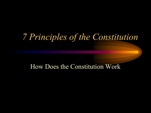 PowerPoint Presentation - 7 Principles of the Constitution