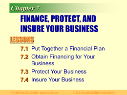 Chapter 7 FINANCE, PROTECT, AND INSURE YOUR BUSINESS