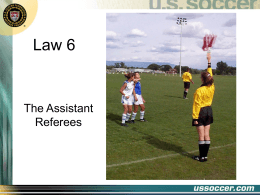 Law 6 (2012) - Central Maryland Soccer Referees