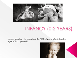 INFANCY (0-2 YEARS and reflexes)